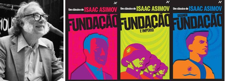 """O autorIsaac Asimov e a trilogia """"Fundação"""". Imagens: brasil.elpais.com e palavracabalistica.com.br"""