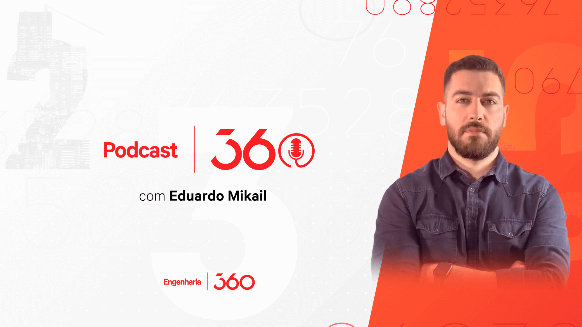 Podcast 360, o podcast do Engenharia 360 está no ar!