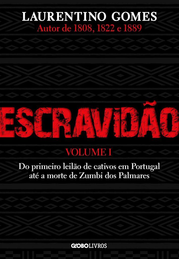 Capa do livro Escravidão, de Laurentino Gomes