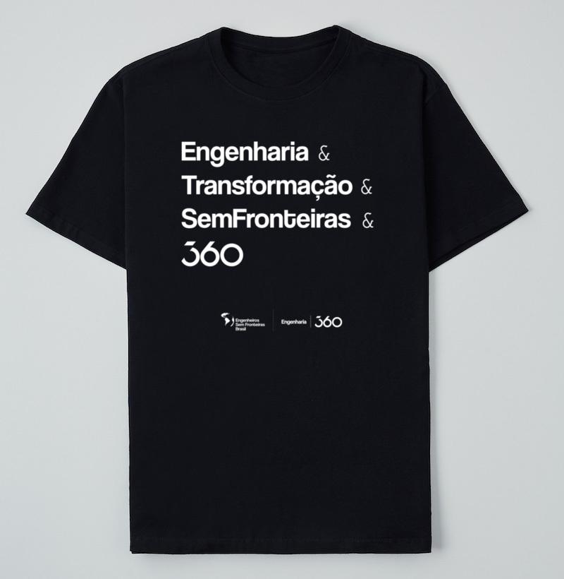camisetas engenharia 360 e engenheiros sem fronteiras