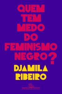 Quem tem medo do feminismo negro capa do livro